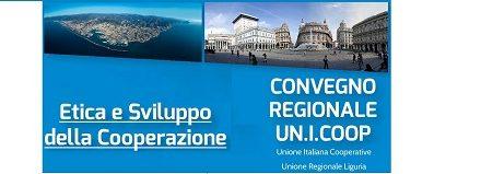 """CONVEGNO UNIONE REGIONALE LIGURIA: """"ETICA E SVILUPPO DELLA COOPERAZIONE"""""""