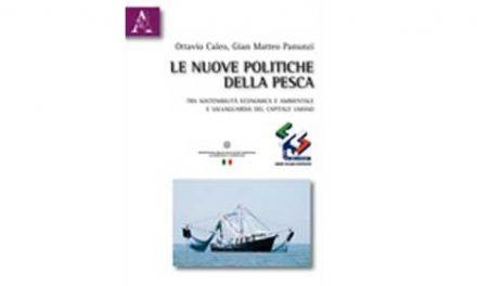 """Pubblicazione """"Le Nuove Politiche della Pesca"""" – Programma nazionale pesca 2009"""