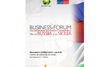 BUSINESS-FORUM Collaborazione economica e commerciale tra la Russia e la Sicilia