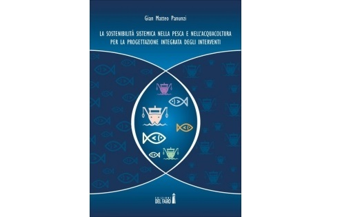 """Pubblicazione """"La sostenibilità sistemica nella Pesca e nell'Acquacoltura per la progettazione integrata degli interventi"""""""