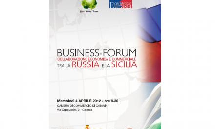 BUSINESS-FORUM Collaborazione economica e commerciale tra la Russia e la Sicilia